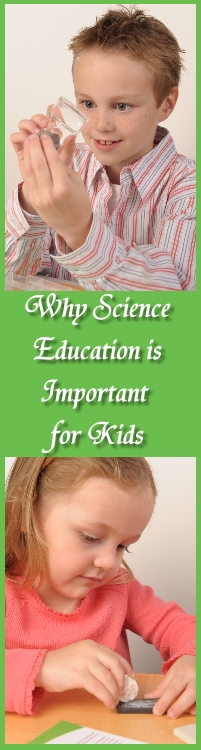 Why Science Education Important Kids