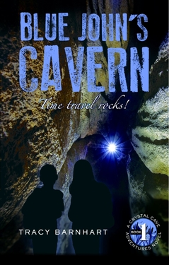 Blue John's Cavern, Crystal Cave Adventures Book #1