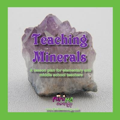 Teaching Minerals | Teaching & Homeschcool Resources