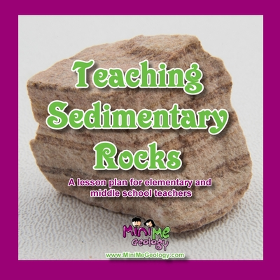 Teaching Sedimentary Rocks | Books & Resources