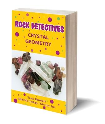Crystal Geometry Rock Detectives eBook – Mini Me Geology
