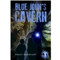 Blue John's Cavern, Book #1 in the Crystal Cave Adventures series
