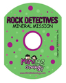 Mineral Mission CD - Rock Detectives