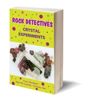 Image Crystal Experiments eBook - Rock Detectives
