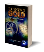 Image Rusher's Gold: Can the past erase the future? (Crystal Cave Adventures Book #2)