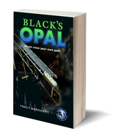 Image Black's Opal: Never Cross Your Own Path (Crystal Cave Adventures Book #3)